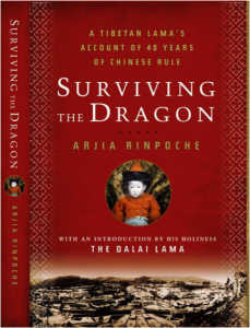Surviving the Dragon by Arjia Rinpoche